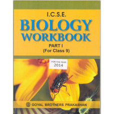 ICSE Biology Workbook Part 1 For Class IX