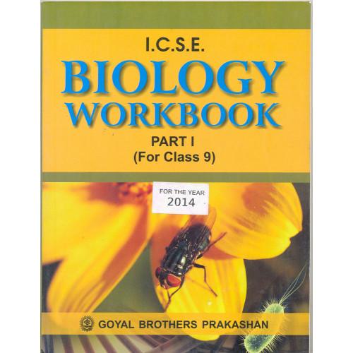 ICSE Biology Workbook Part 1 For Class IX