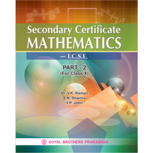 Secondary Certificate Mathematics ICSE For Class X