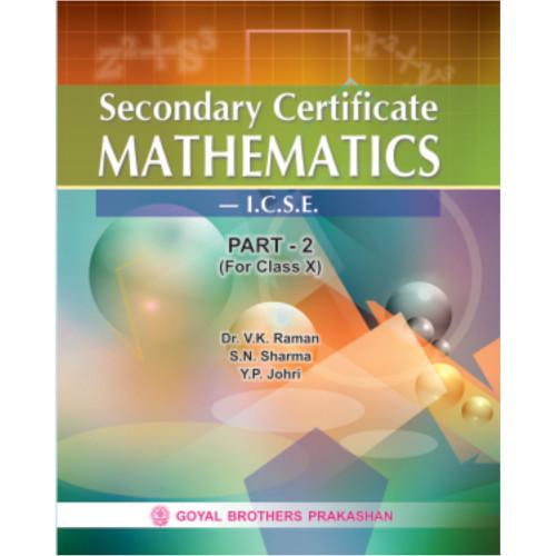 Secondary Certificate Mathematics ICSE For Class X