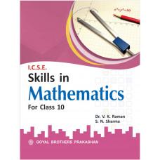 ICSE Skills In Mathematics For Class X