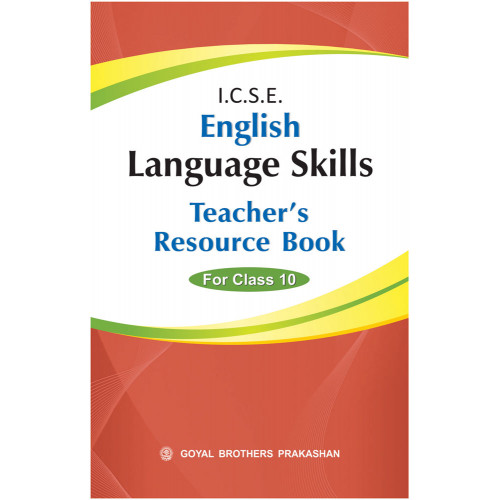 ICSE English Language Skills Teachers Resource Book For Class X