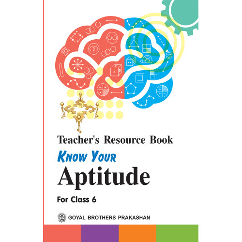 Know Your Aptitude Teachers Resource Book For Class 6