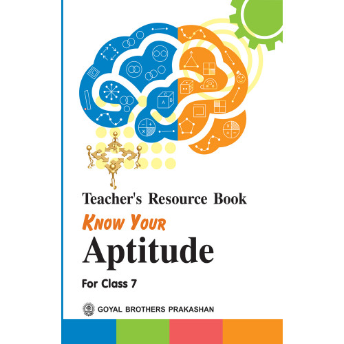 Know Your Aptitude Teachers Resource Book For Class 7