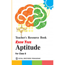 Know Your Aptitude Teachers Resource Book For Class 8