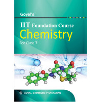 Goyals IIT Foundation Course In Chemistry For Class 7