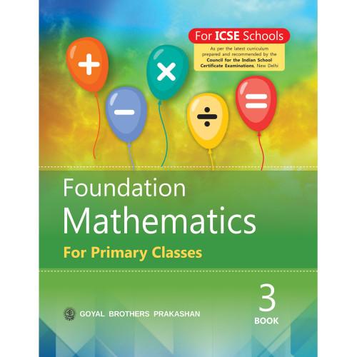 Foundation Mathematics For Primary Classes Book 3