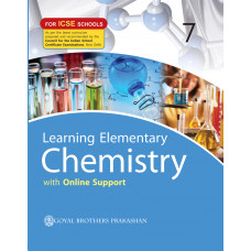 Learning Elementary Chemistry With Online Support For ICSE Schools 7