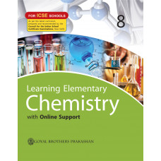 Learning Elementary Chemistry With Online Support For ICSE Schools 8