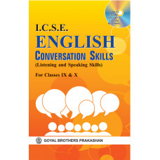 ICSE English Conversation Skills (Listening And Speaking Skills ) For Classes 9 & 10
