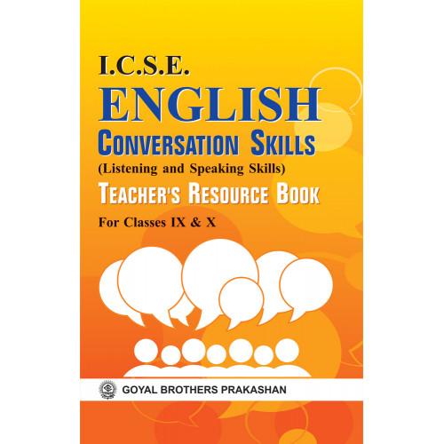 ICSE English Conversation Skills Listening And Speaking Skills Teachers Resource Book 9 & 10
