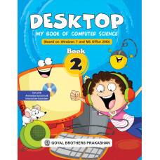 Desktop My Book Of Computer Science (Based On Windows 7 And Ms Office 2010) Book 2 (With Online Support)
