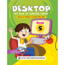 Desktop My Book Of Computer Science (Based On Windows 7 And Ms Office 2010) Book 5 (With CD)