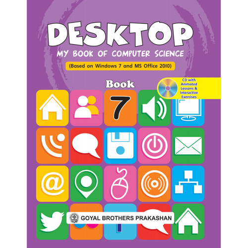 Desktop My Book Of Computer Science (Based On Windows 7 And Ms Office 2010) Book 7 (With Online Support)