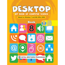 Desktop My Book Of Computer Science (Based On Windows 7 And Ms Office 2010) Book 8 (With Online Support)