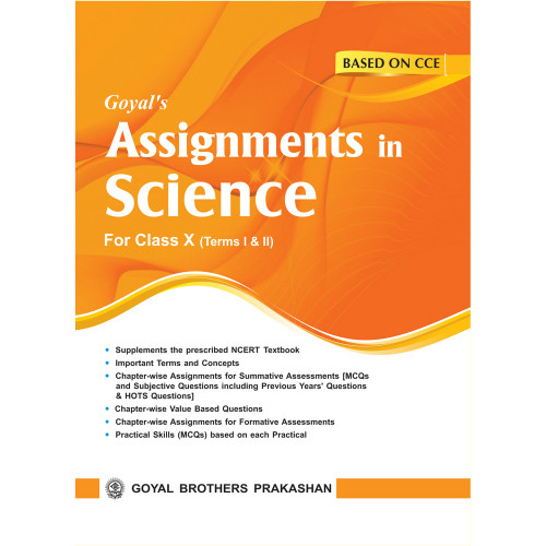 Goyals Assignments In Science For Class X For Term I & II