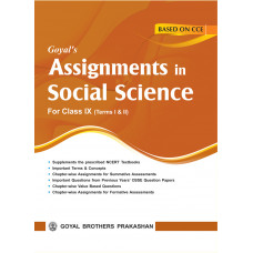 Goyals Assignments In Social Science For Class IX For Term I & II