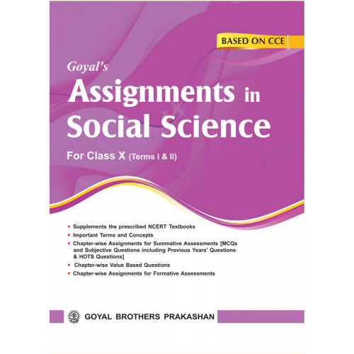 Goyals Assignments In Social Science For Class X For Term I & II
