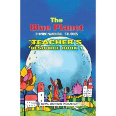 The Blue Planet Environmental Studies Teachers Book 1