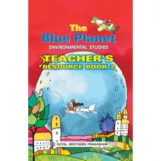 The Blue Planet Environmental Studies Teachers Book 2