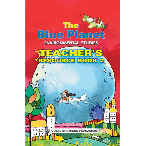 The Blue Planet Environmental Studies Teachers Book 2