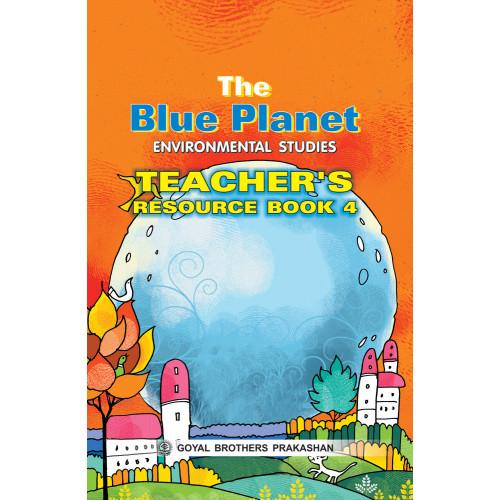 The Blue Planet Environmental Studies Teachers Book 4