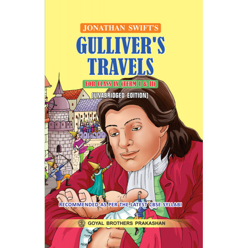 Gullivers Travels (Unabridged Edition) For Class IX For Term I & II