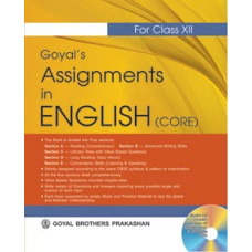 Goyals Assignments In English (Core) Course For Class XII (With CD)