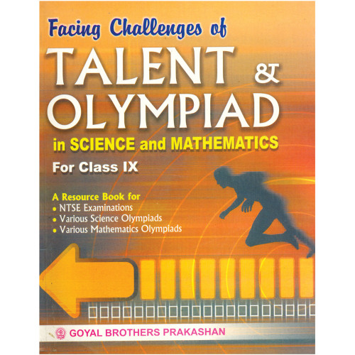 Facing Challenges Of Talent & Olympiad For In Science & Mathematics Class IX