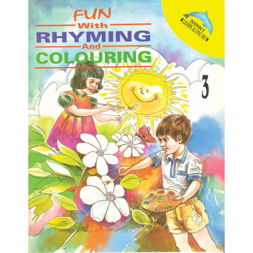 Fun With Rhyming And Colouring Book 3