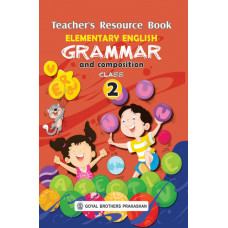Elementary English Grammar & Composition Teachers Resource Book For Class 2