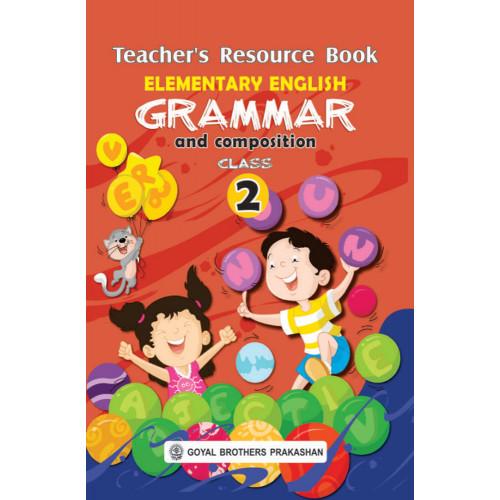 Elementary English Grammar & Composition Teachers Resource Book For Class 2