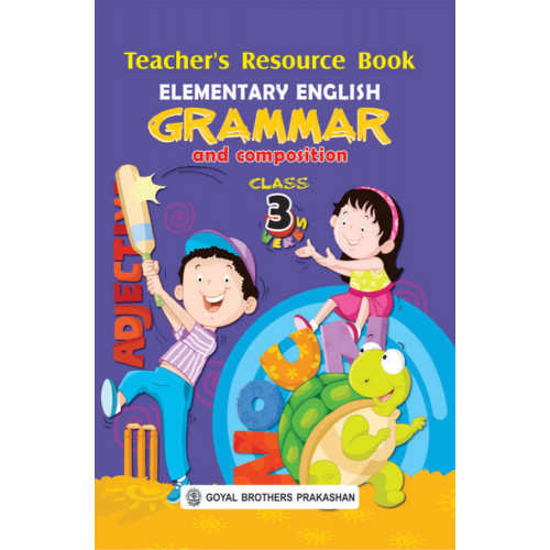 Elementary English Grammar & Composition Teachers Resource Book For Class 3