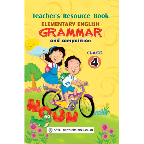 Elementary English Grammar & Composition Teachers Resource Book For Class 4