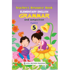 Elementary English Grammar & Composition Teachers Resource Book For Class 5