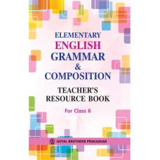 Elementary English Grammar & Composition Teachers Resource Book For Class 6