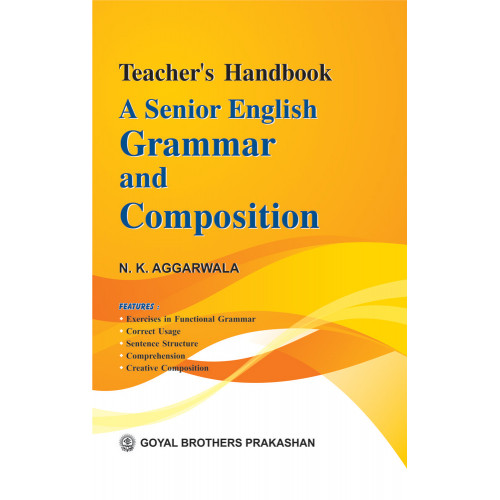 A Senior English Grammar & Composition Teachers Handbook