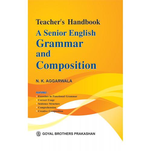 A Senior English Grammar & Composition Teachers Handbook