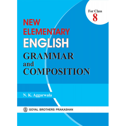 New Elementary English Grammar And Composition Book 8