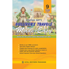 Gulliver's Travels Made Easy (Unabridged) For Class IX For Term I & II