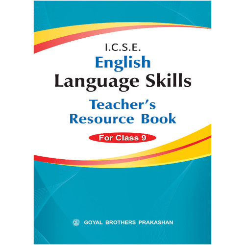 ICSE English Language Skills Teachers Resource Book Of For Class IX