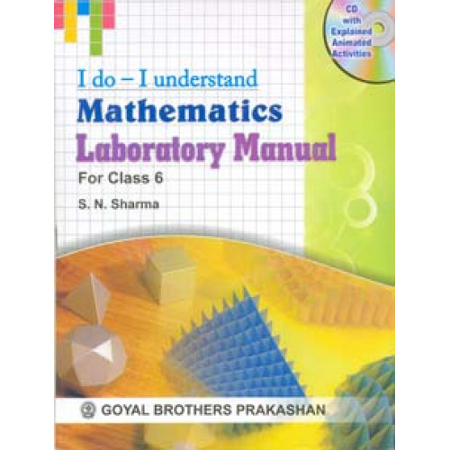 I Do I Understand Mathematics Laboratory Manual For Class 6 (With Online Support)