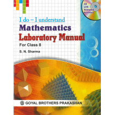 I Do I Understand Mathematics Laboratory Manual For Class 8 (With Online Support)