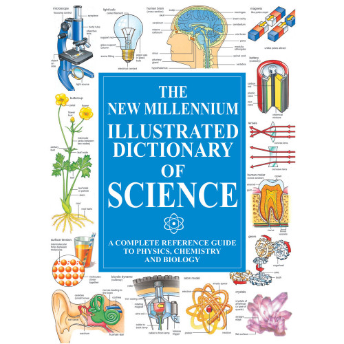 The New Millennium Illustrated Science Dictionary