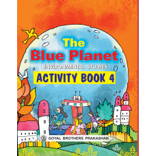 The Blue Planet Environmental Studies Activity Book 4