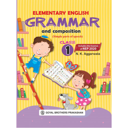 Elementary English Grammar & Composition For Class 1