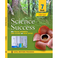 Science Success Book 7 (With Practice Assignments Video Lectures and Online Support)