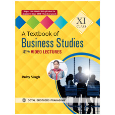 A Textbook Of Business Studies With Video Lectures For Class XI