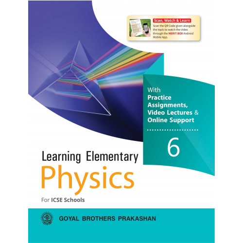 Learning Elementary Physics With Online Support For ICSE Schools 6