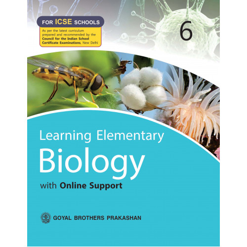 Learning Elementary Biology With Online Support For ICSE Schools 6